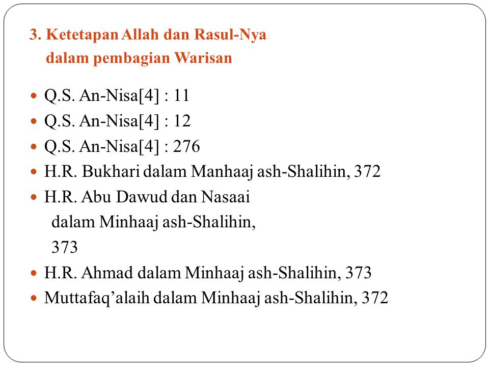 3. Ketetapan Allah dan Rasul-Nya dalam pembagian Warisan Q.S.