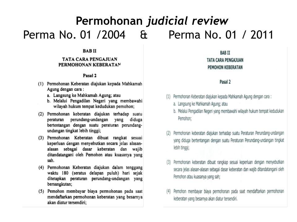 Permohonan judicial review Perma No. 01 /2004 & Perma No. 01 / 2011