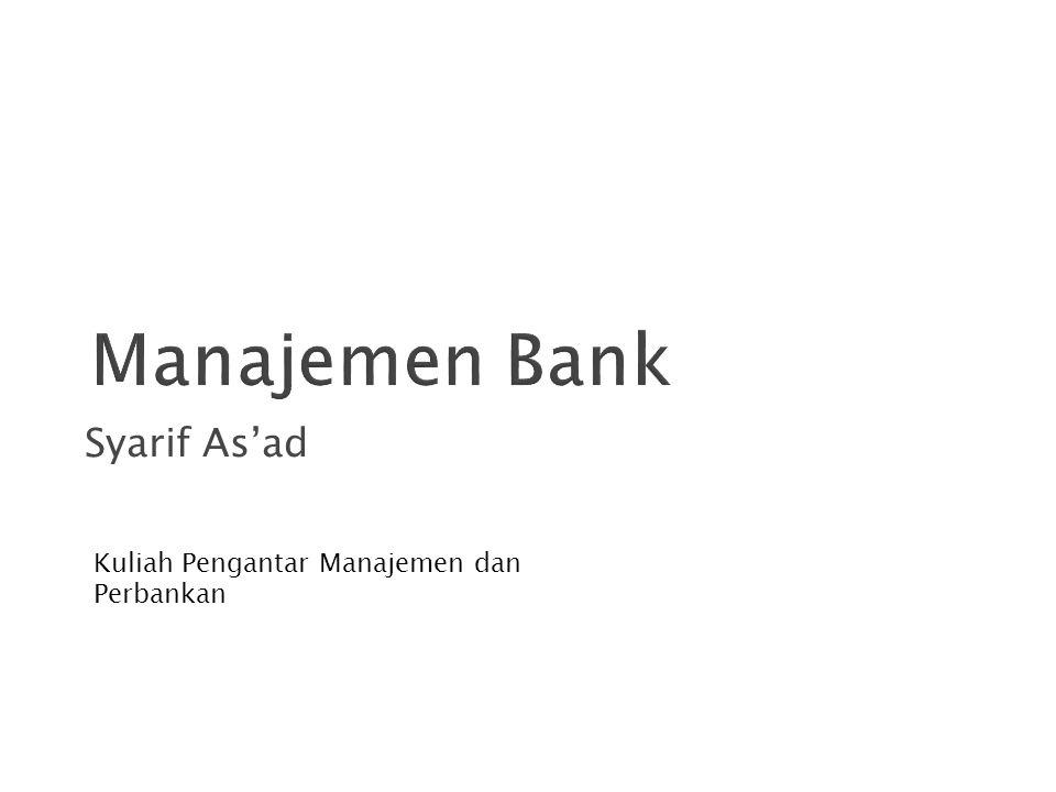 Syarif As'ad Kuliah Pengantar Manajemen dan Perbankan 1