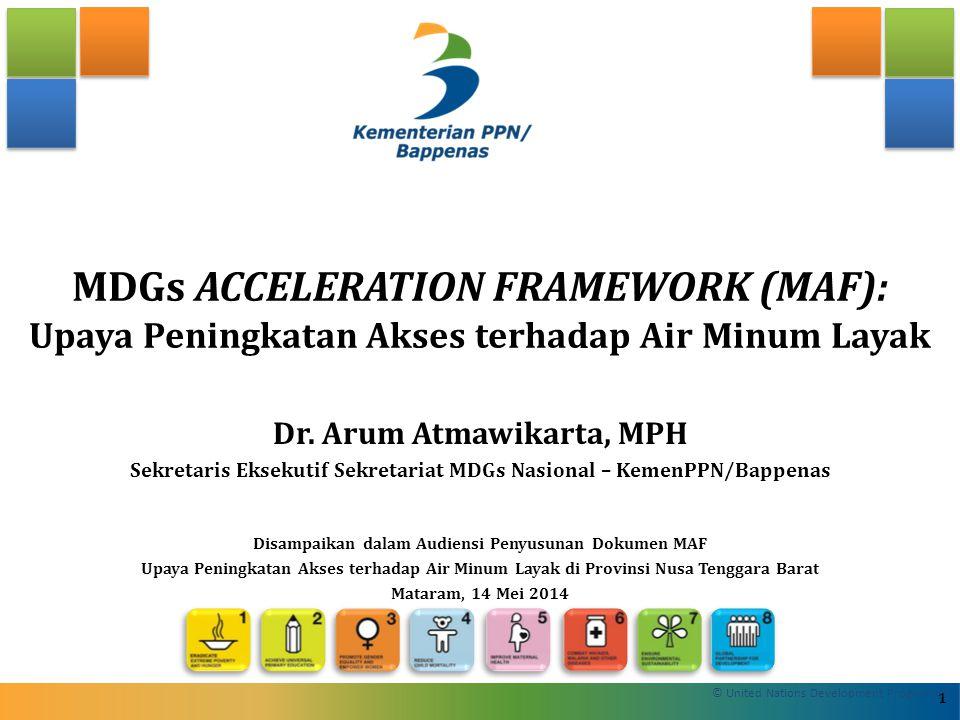 Beberapa Upaya Percepatan Pencapaian Sasaran MDGs di Indonesia 1.Integrasi MDGs pada RPJMN 2010 – 2014 2.Integrasi MDGs pada Renstra KL 2010 – 2014 3.Integrasi MDGs pada RPJMD Provinsi 4.Integrasi MDGs pada RKPD Provinsi 5.Instruksi Presiden No.