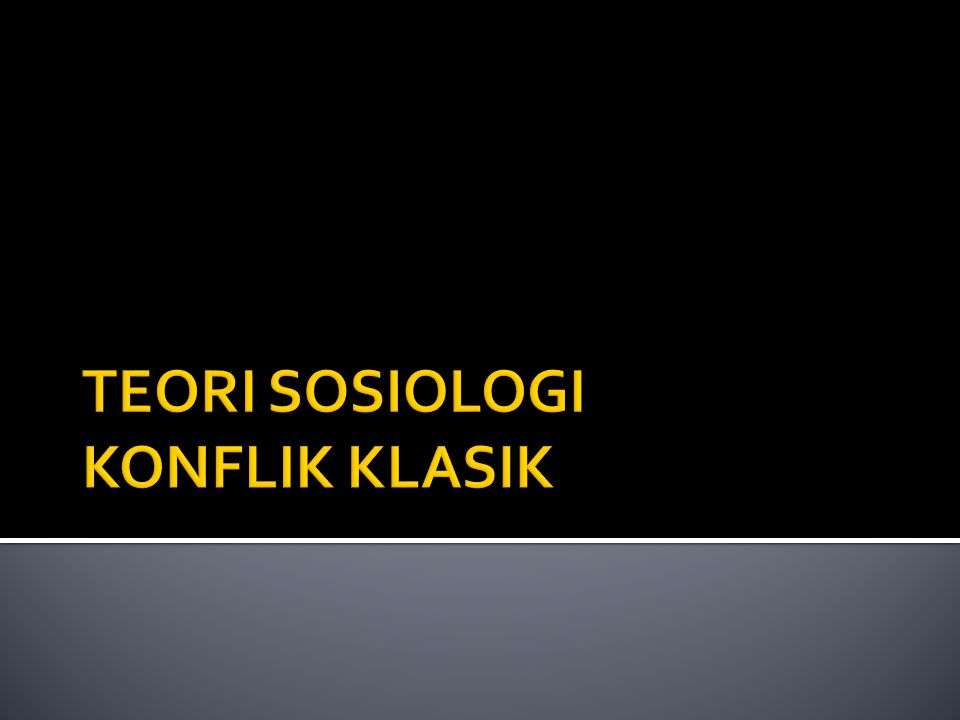 George Simmel American Jornal of Sociology (1903) Sosiologi Konflik