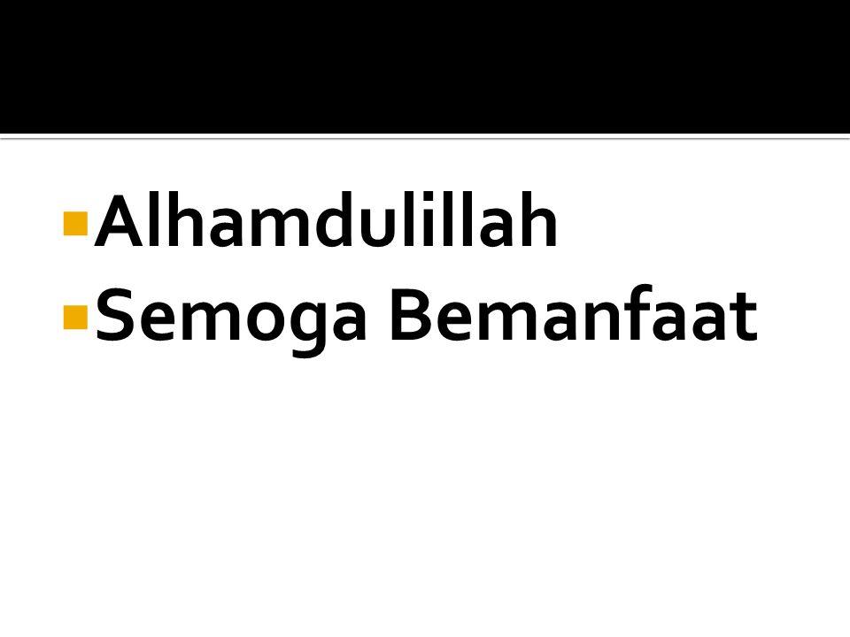  Alhamdulillah  Semoga Bemanfaat