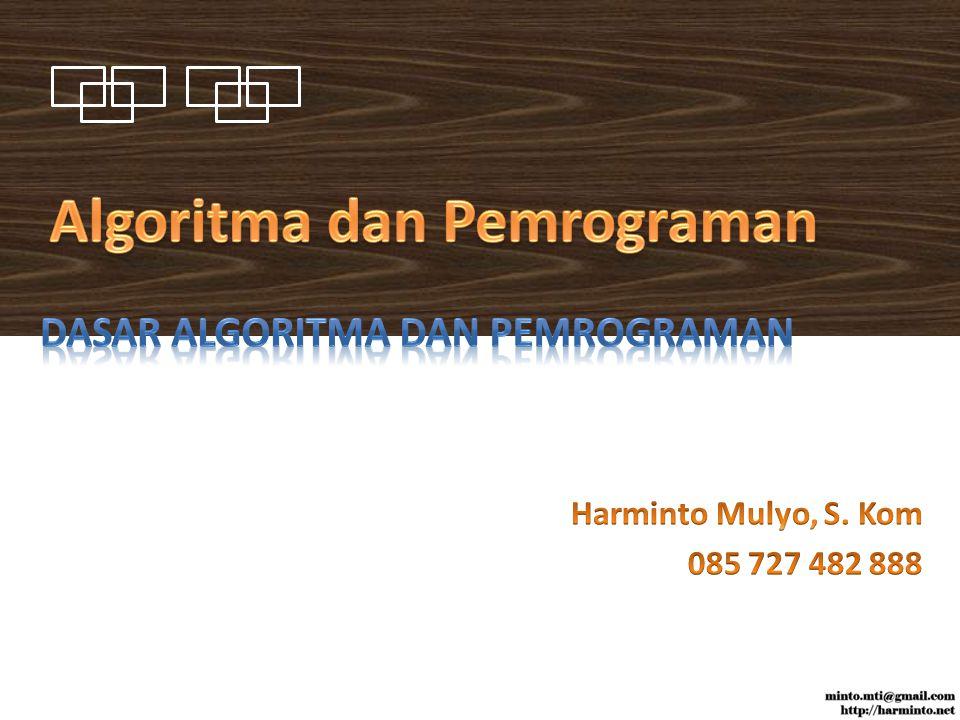 Outline dari sebuah program komputer Ditulis dalam bahasa inggris atau Indonesia sederhana Kata kunci (keyword) digunakan untuk menjelaskan struktur kendali (misalnya : jika , ulangi , sampai , if , repeat , until )