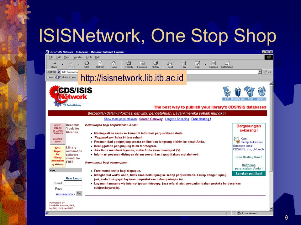 9 ISISNetwork, One Stop Shop http://isisnetwork.lib.itb.ac.id