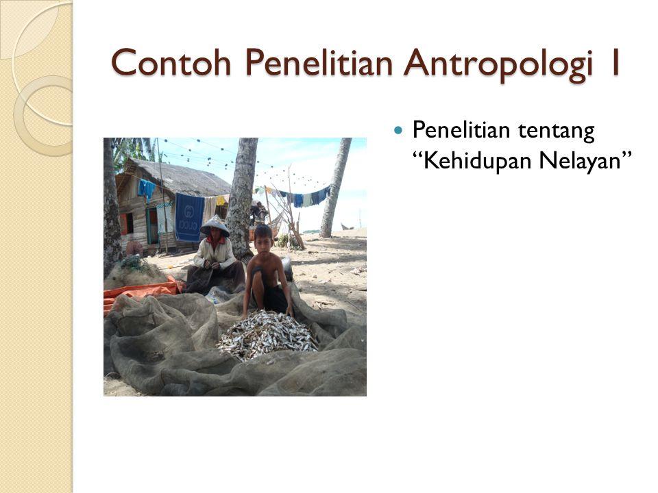 Contoh Penelitian Antropologi 2 Penelitian tentang etnomedisin