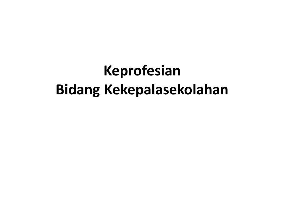 FUNGSI KEPALA SEKOLAH Educator, manajer, administrator, supervisor, leader, innovator, dan motivator Peraturan Pendidikan Nasional Republik Indonesia Nomor 13 Tahun 2007 tentang standart Kepala sekolah/madrasah, kepala sekolah juga harus berjiwa wirausaha atau entrepreneur