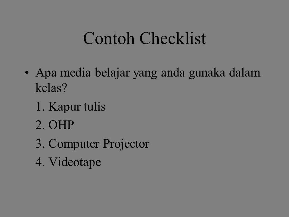 Contoh Checklist Apa media belajar yang anda gunaka dalam kelas.
