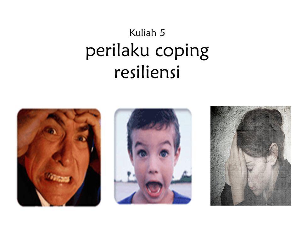 Penyesuaian diri & coping thd stress Efektivitas penyesuaian diri individu tergantung pd bgmn coping thd stres dlm hidupnya.