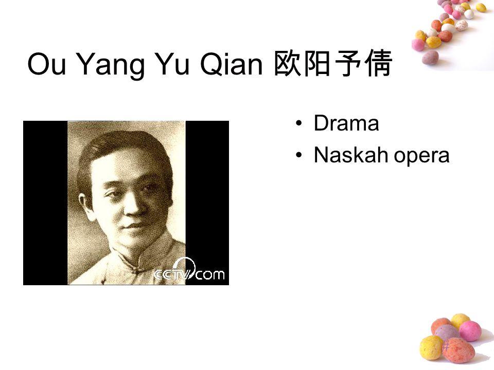 # Ou Yang Yu Qian 欧阳予倩 Drama Naskah opera
