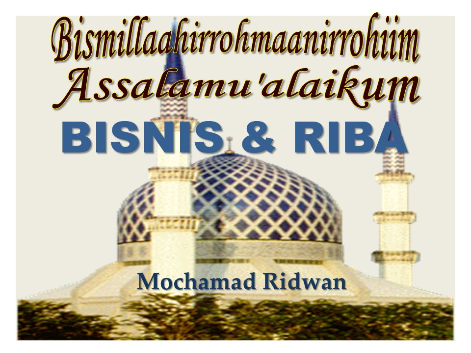 BISNIS & RIBA Mochamad Ridwan