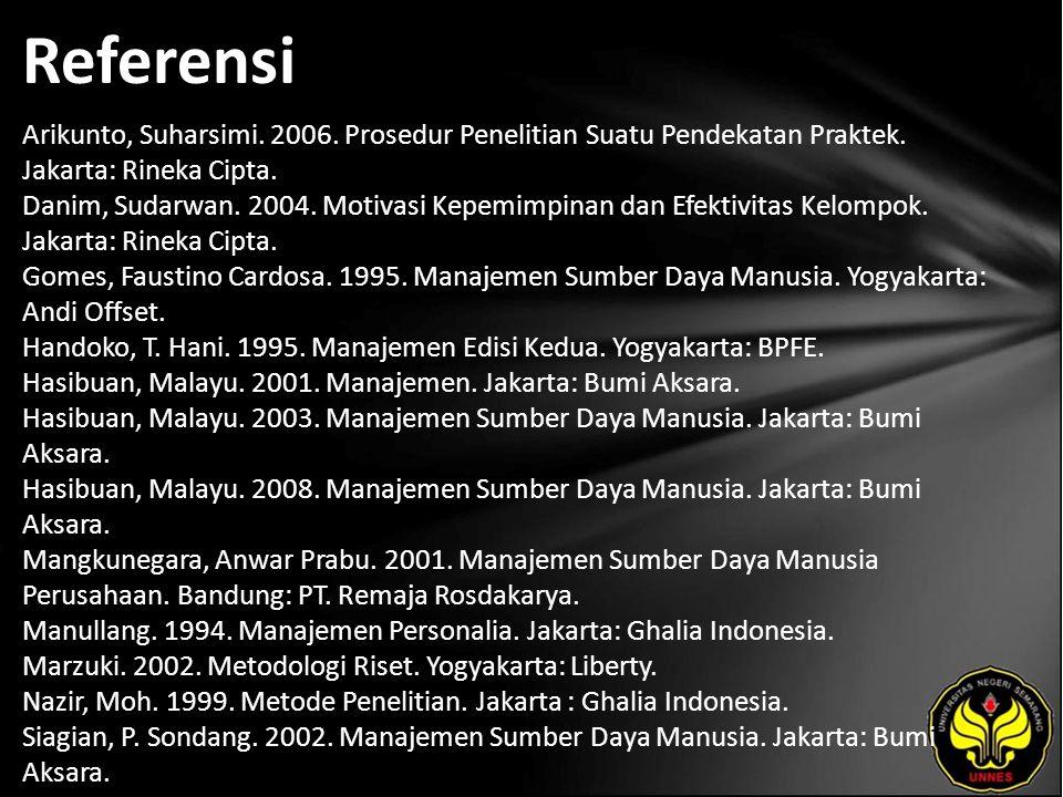 Referensi Arikunto, Suharsimi. 2006. Prosedur Penelitian Suatu Pendekatan Praktek.