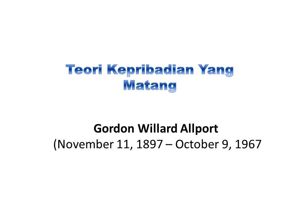 Gordon Willard Allport (November 11, 1897 – October 9, 1967