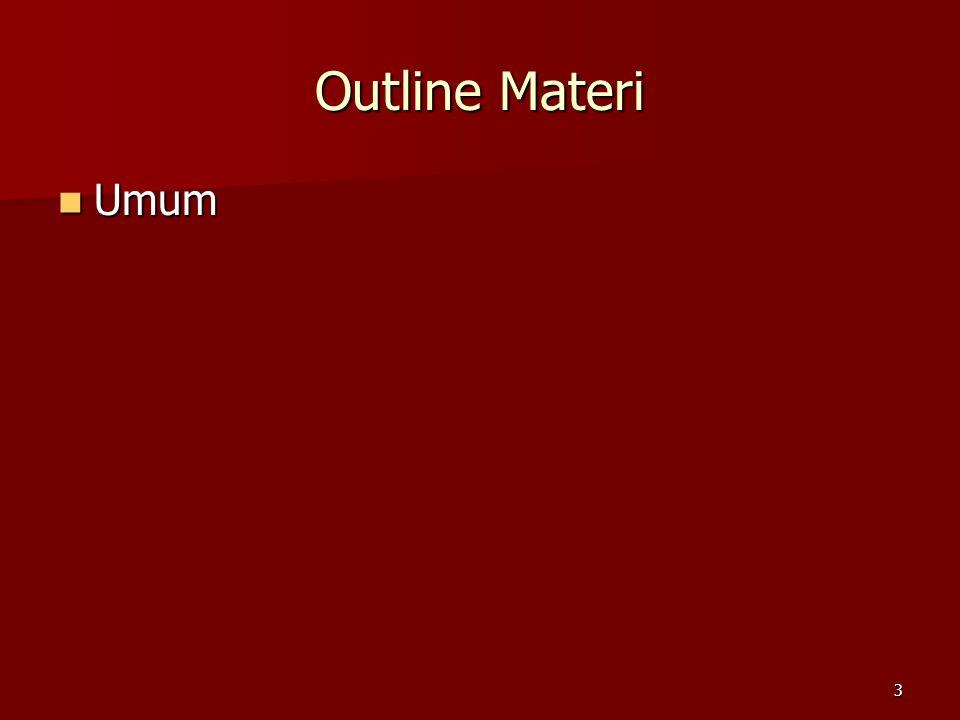 3 Outline Materi Umum Umum