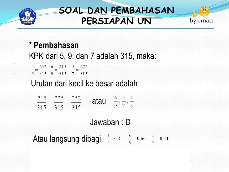 SOAL DAN PEMBAHASAN PERSIAPAN UN by eman 14.Diketahui A = 2x + 4xy – 6y dan B =  5x – 7xy + y.