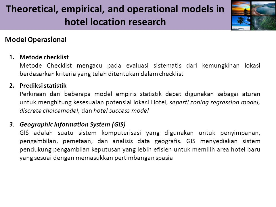 Theoretical, empirical, and operational models in hotel location research Diskusi DISKUSI
