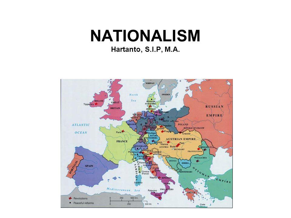 NATIONALISM Hartanto, S.I.P, M.A.