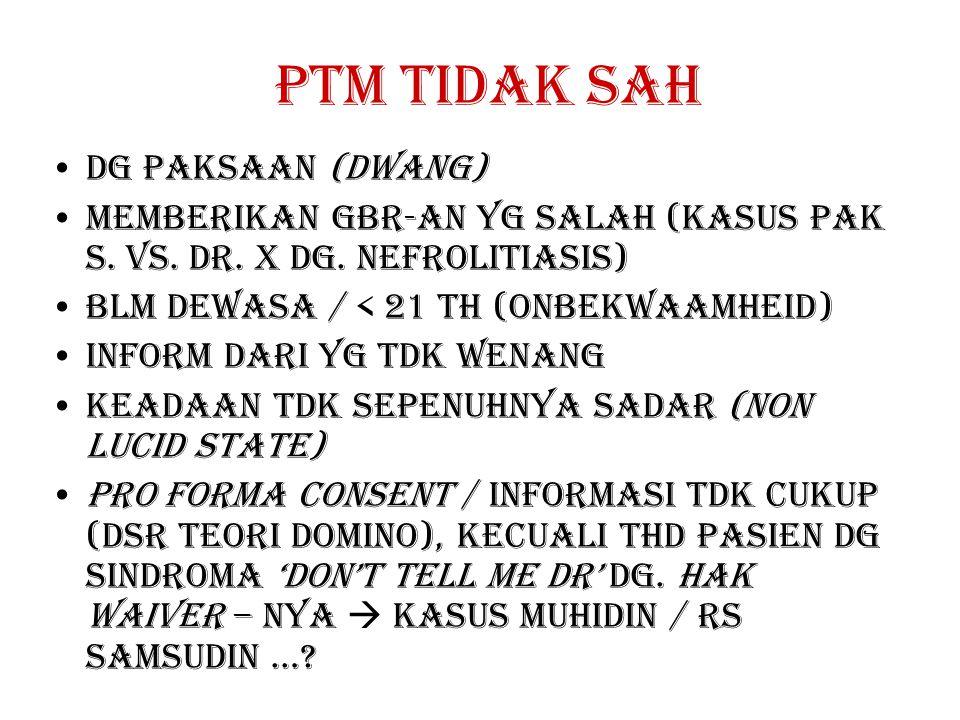 PTM TIDAK SAH DG PAKSAAN (DWANG) MEMBERIKAN GBR-AN YG SALAH (KASUS PAK S.
