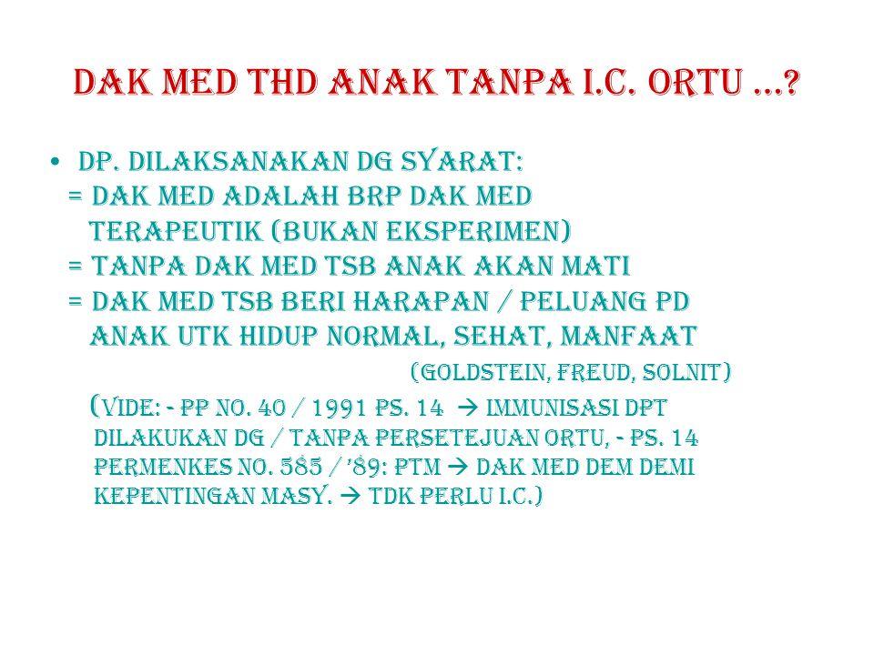 DAK MED THD ANAK tanpa i.c.ORTU …. DP.