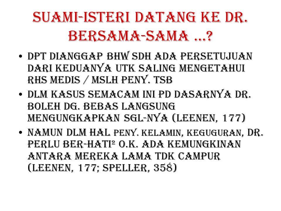SUAMI-ISTERI DATANG KE DR.BERSAMA-SAMA ….