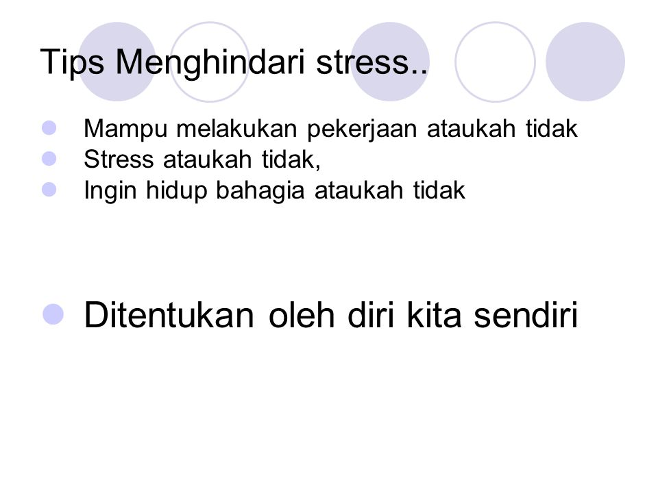 Tips Menghindari stress..