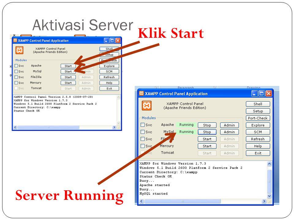 Aktivasi Server Klik Start Server Running