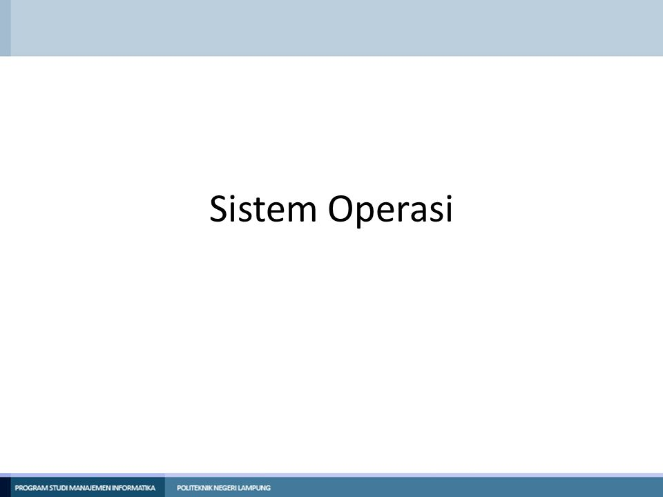 Unit Kompetensi Menguasai Proses dan Manajemen Proses