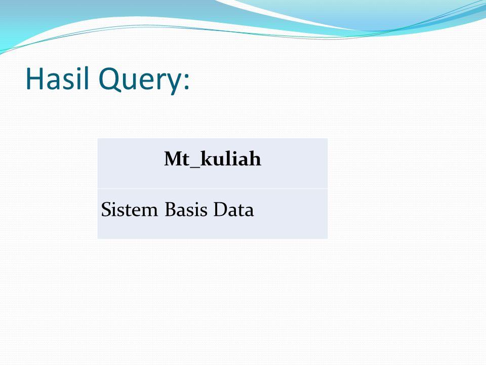 Contoh Query Cari nama semua customer yang mempunyai loan, account, atau keduanya.