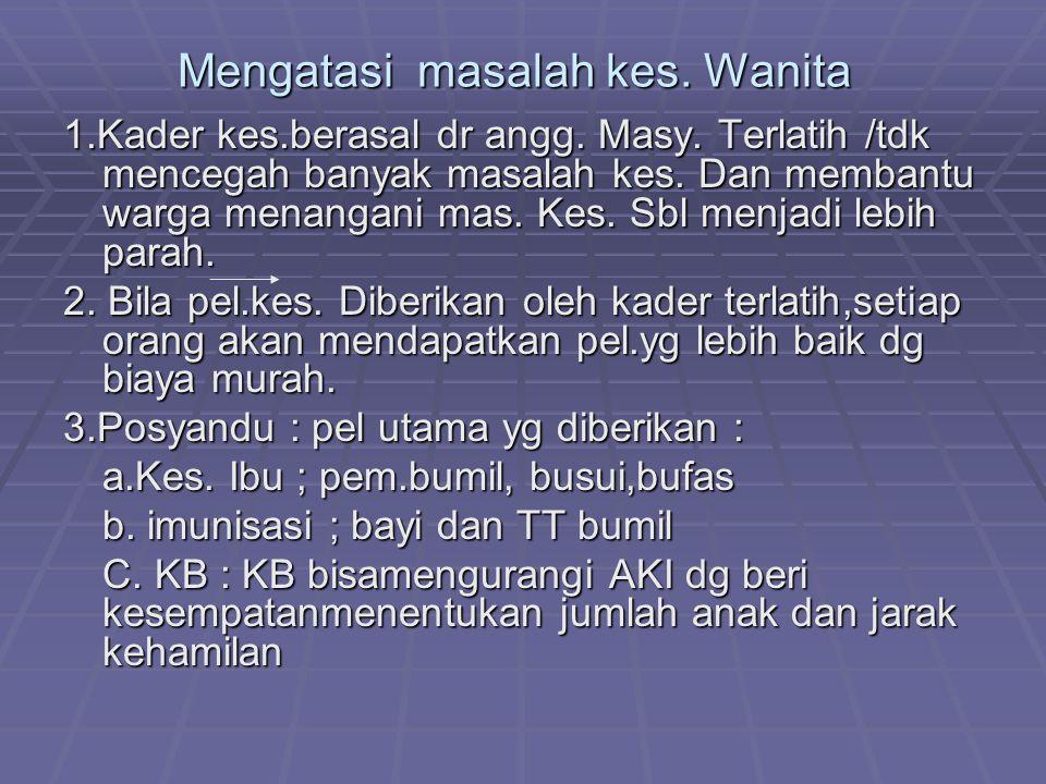 d.Penimbangan Balita : memantau status gizi anak menggunakan KMS e.