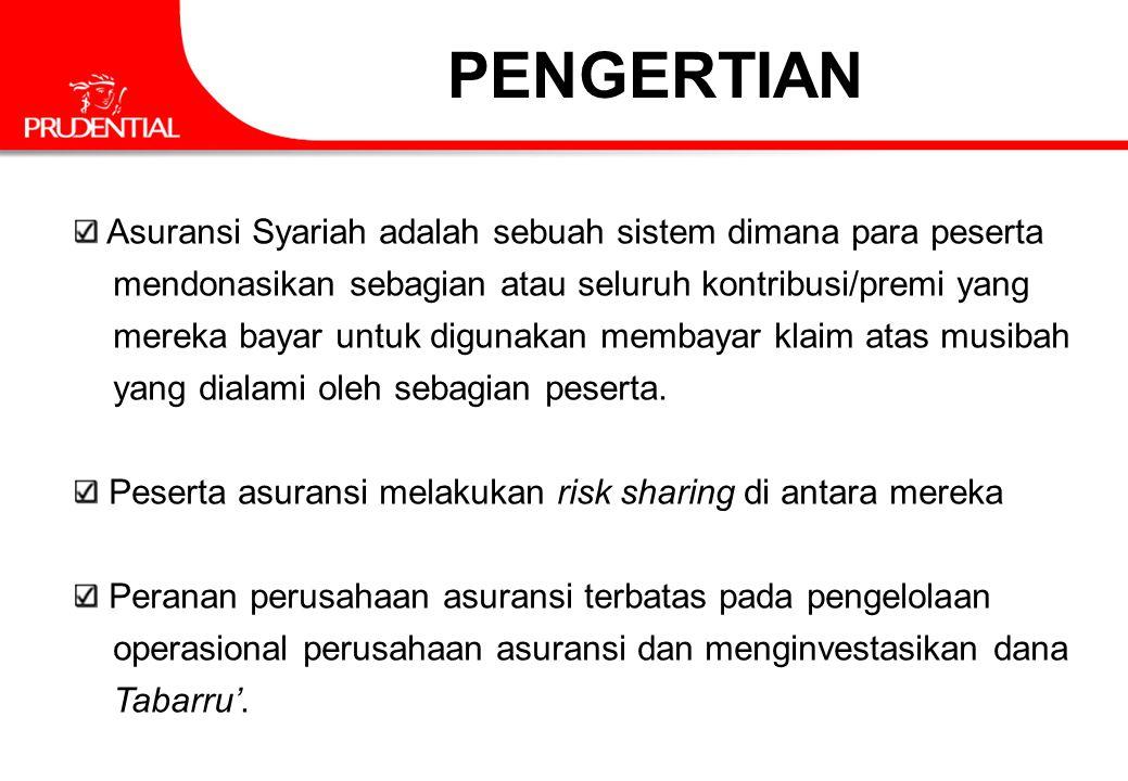 PENGERTIAN Asuransi Syariah adalah sebuah sistem dimana para peserta mendonasikan sebagian atau seluruh kontribusi/premi yang mereka bayar untuk digun