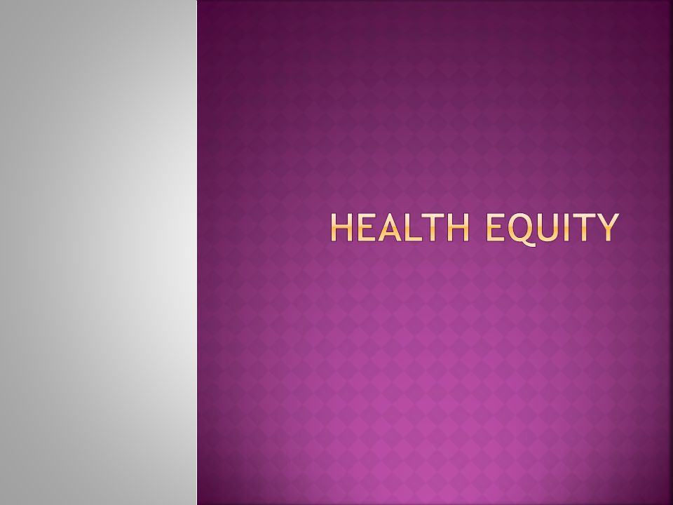  Yazbeck, 2009.Attacking inequality in the Health sector, A Synthesis of evidence and tools.
