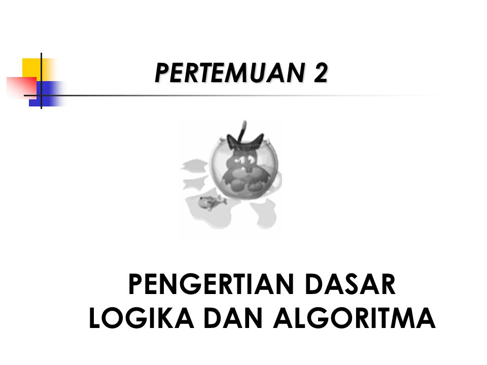 Dengan Statement program / penggalan Program scanf ( %d %d %d ,&jam, &mnt, &dtk); Jum_dtk := (jam* 3600) +(mnt * 60) + dtk Printf ( %d , jum_dtk) 3.Bagaimana validitas suatu algoritma.