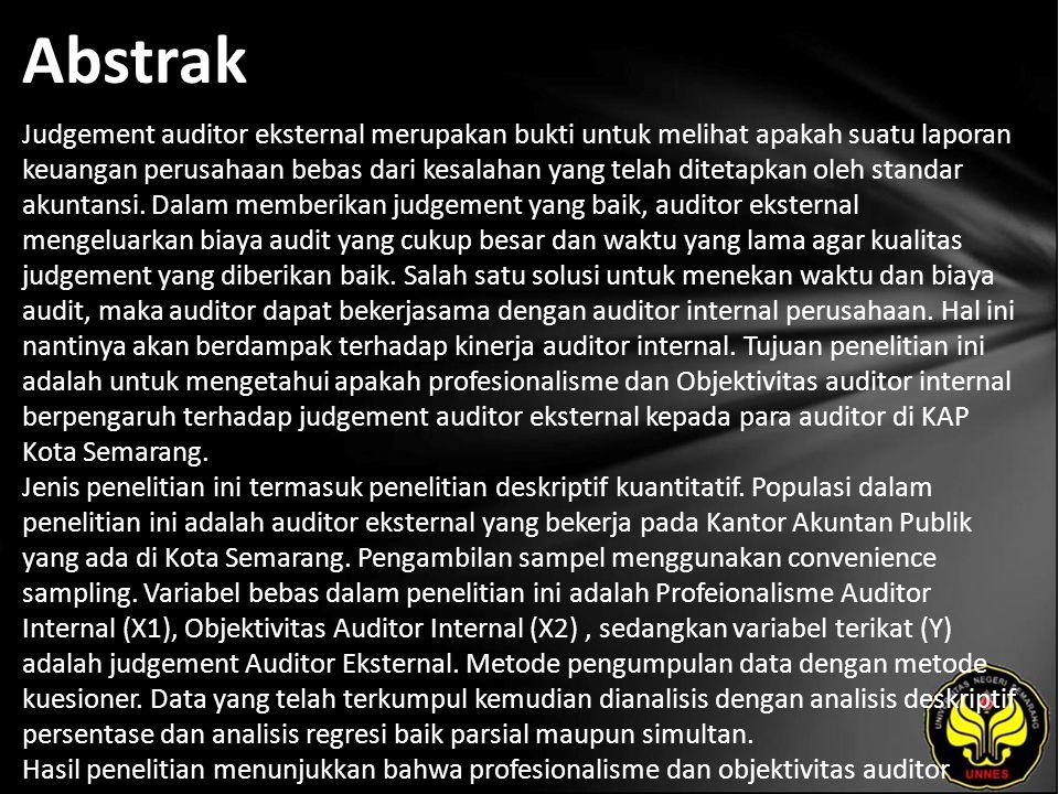 Kata Kunci Judgment Auditor Eksternal, Profesionalisme, Objektivitas
