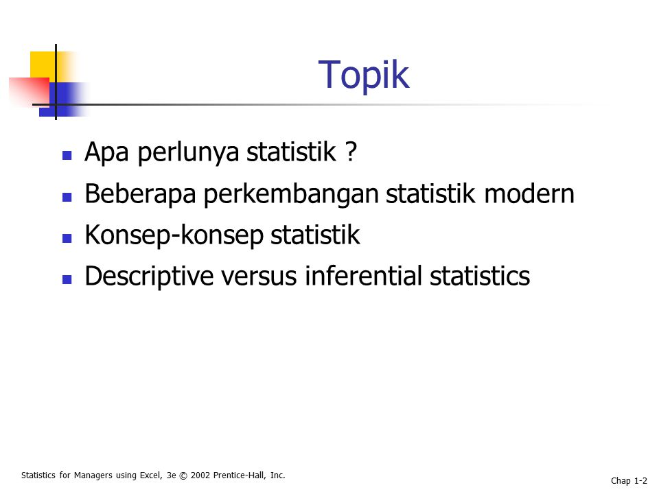 Statistics for Managers using Excel, 3e © 2002 Prentice-Hall, Inc.