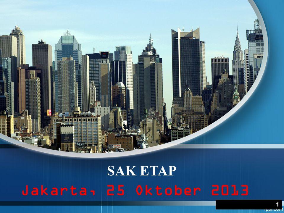 Jakarta, 25 Oktober 2013 SAK ETAP 1