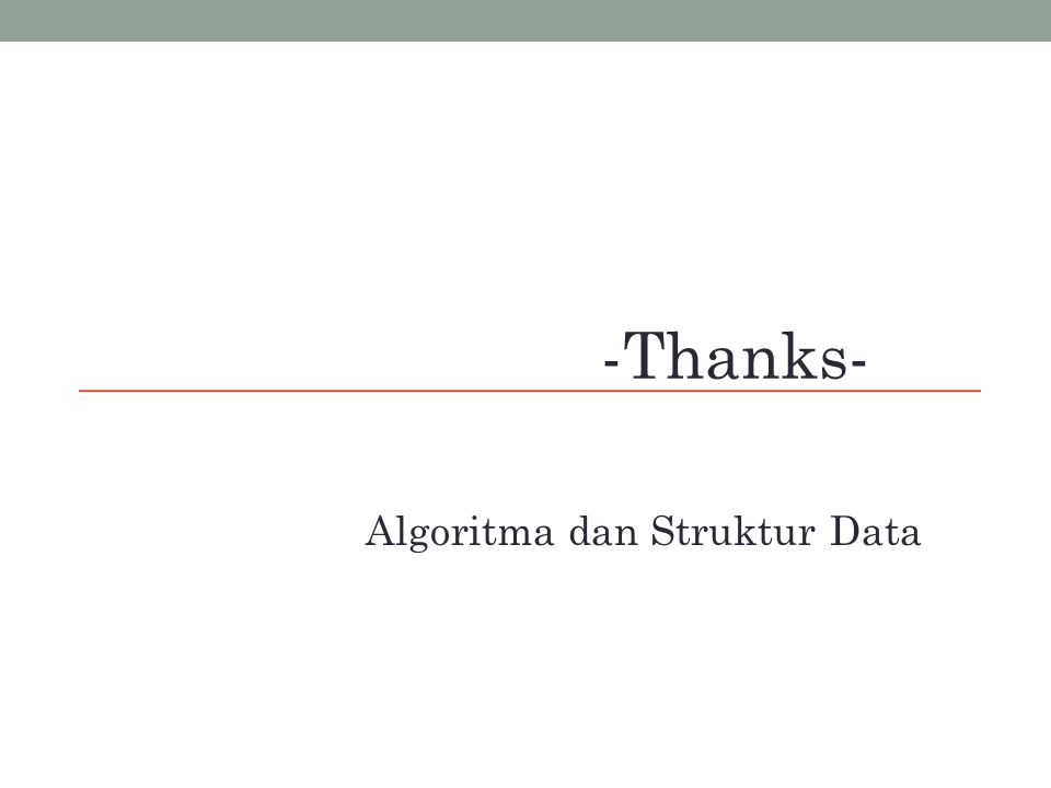 -Thanks- Algoritma dan Struktur Data