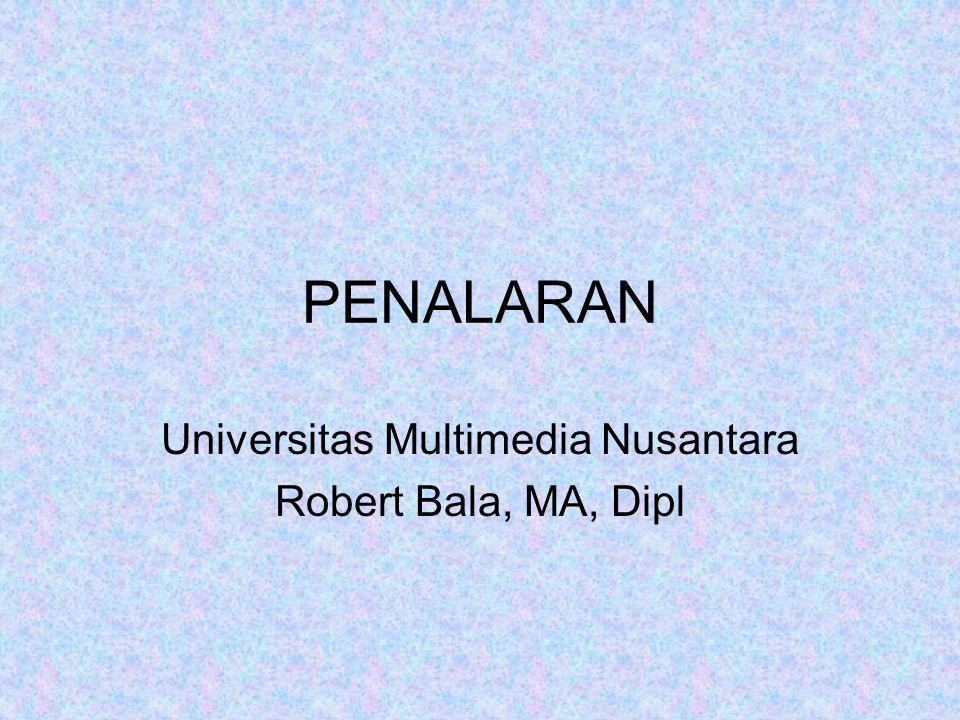 PENALARAN Universitas Multimedia Nusantara Robert Bala, MA, Dipl