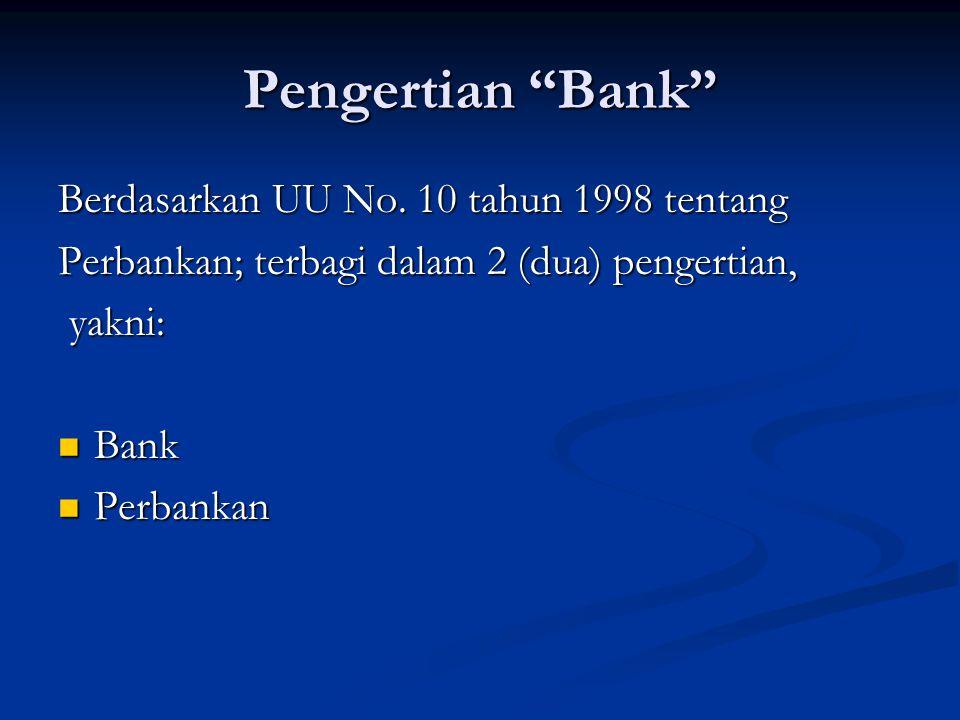 Pengertian Bank Berdasarkan UU No.