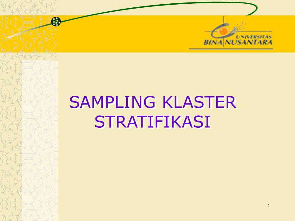 1 SAMPLING KLASTER STRATIFIKASI