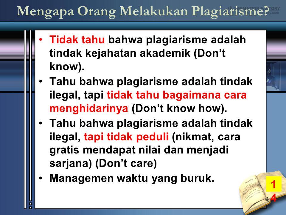 Mengapa Orang Melakukan Plagiarisme.