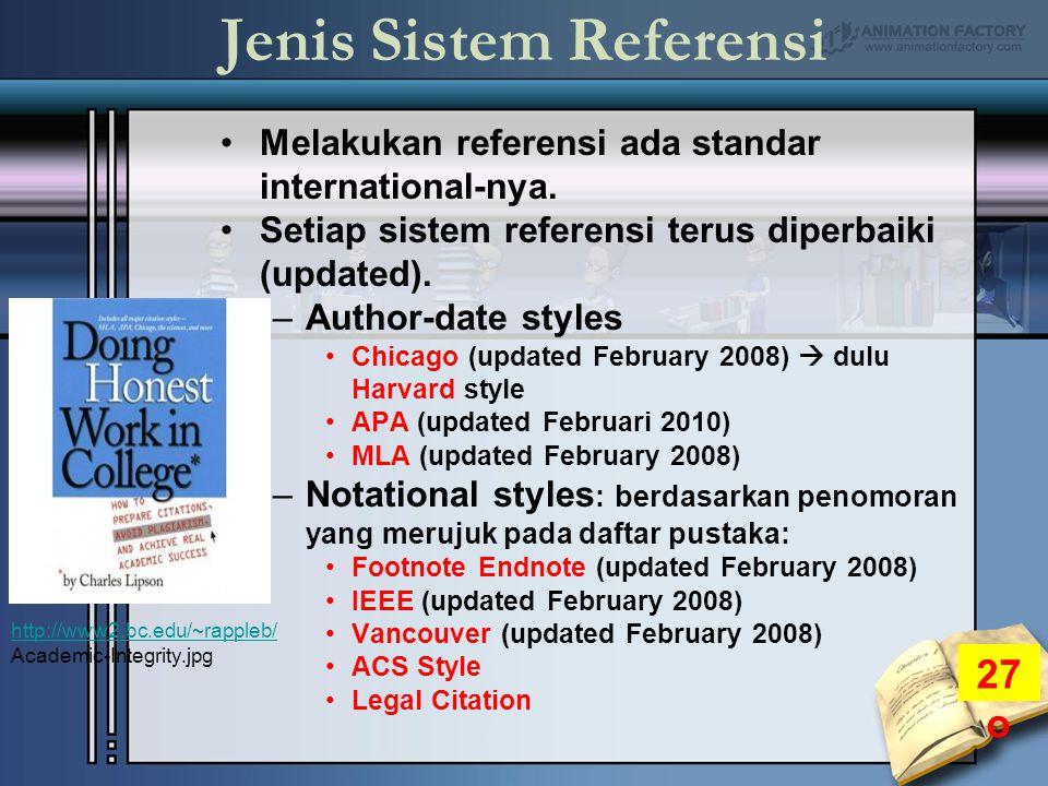Jenis Sistem Referensi Melakukan referensi ada standar international-nya.