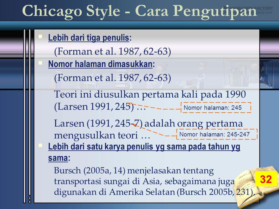 Chicago Style - Cara Pengutipan  Lebih dari tiga penulis: (Forman et al.