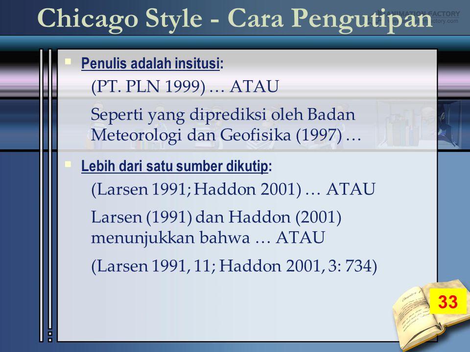 Chicago Style - Cara Pengutipan  Penulis adalah insitusi: (PT.