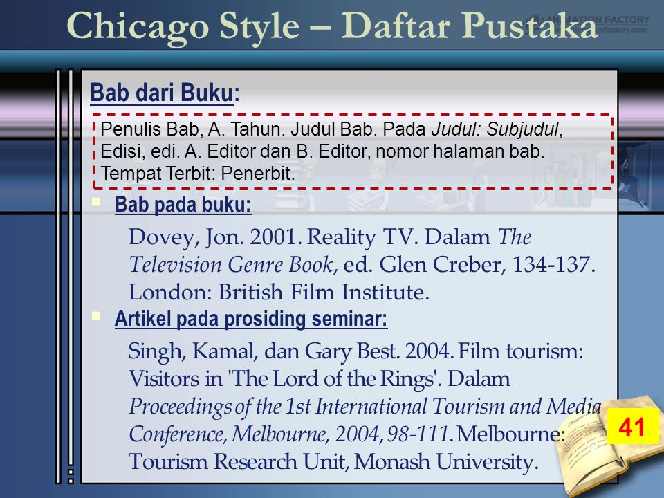 Chicago Style – Daftar Pustaka Bab dari Buku: 41  Bab pada buku: Dovey, Jon.