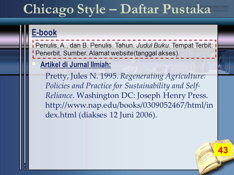 Chicago Style – Daftar Pustaka E-book 43 Penulis, A., dan B.