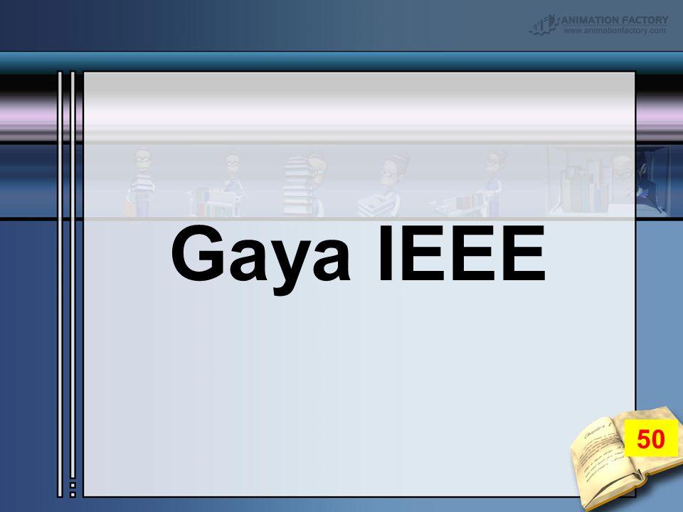 Gaya IEEE 50