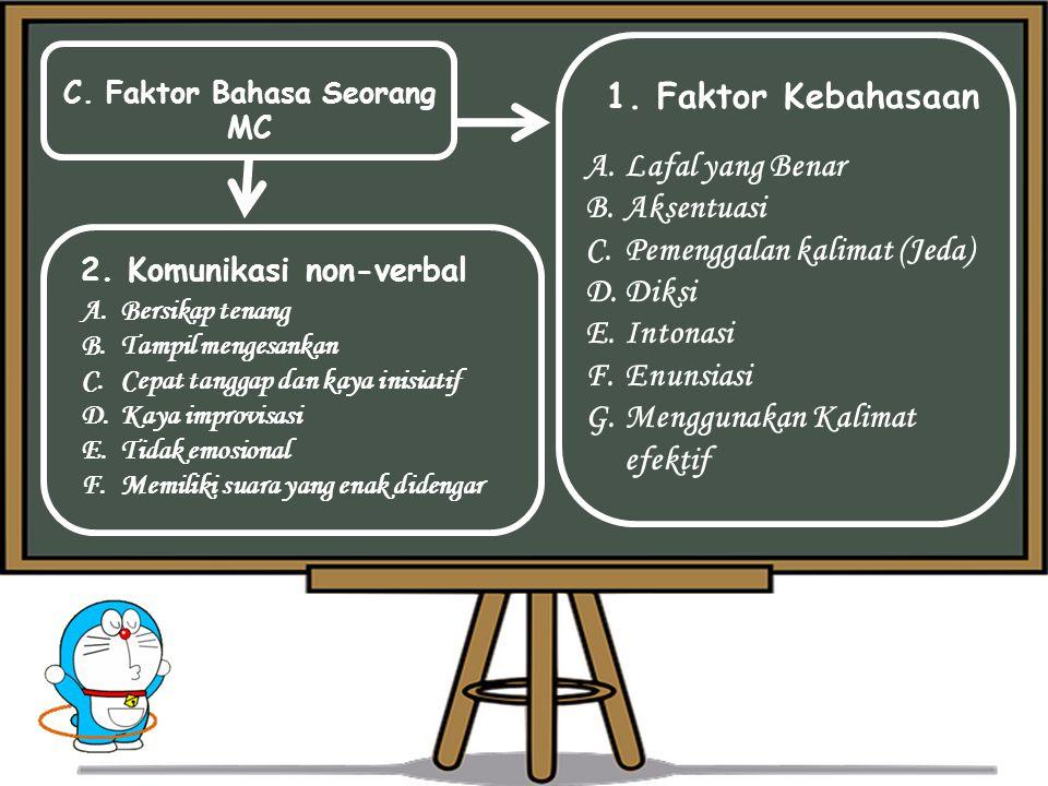 C.Faktor Bahasa Seorang MC 1.