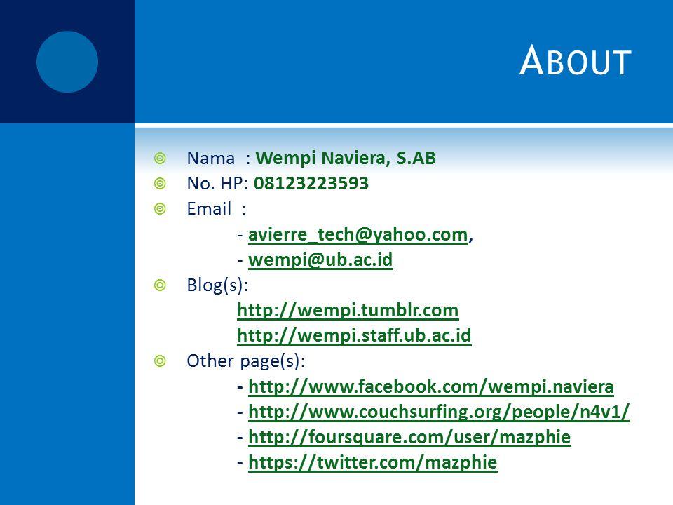 A BOUT  Nama : Wempi Naviera, S.AB  No.