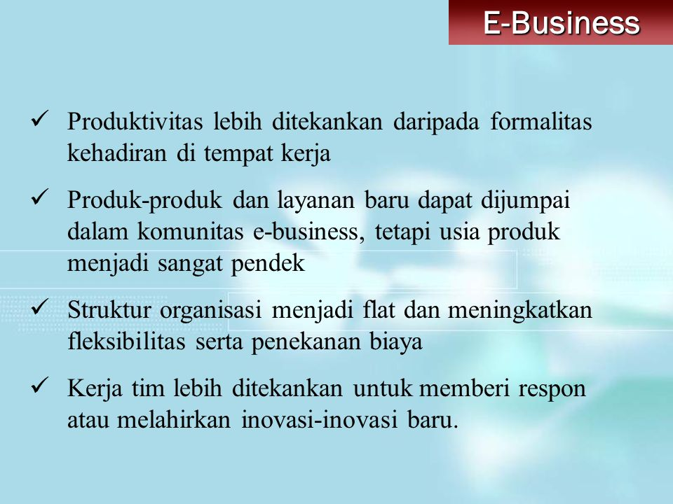 Ruang Lingkup E-Commerce 1.Business To Business (B2B) 2.
