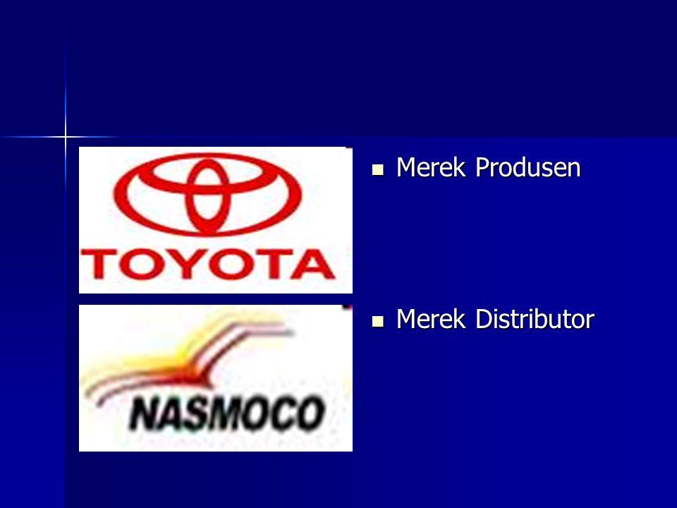 Merek Produsen Merek Produsen Merek Distributor Merek Distributor