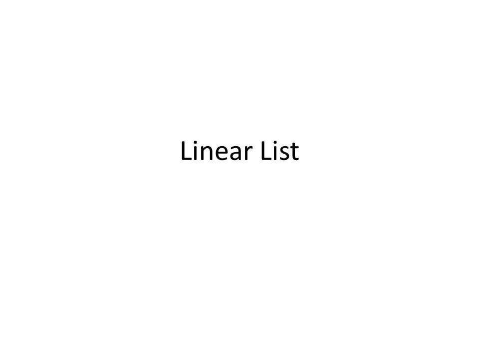 Linear List